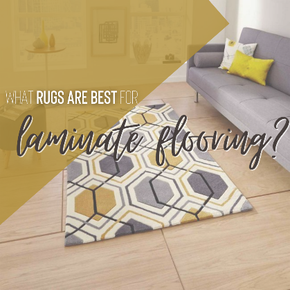 What rugs are best for laminate flooring?