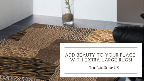 Extra Large Rugs: Add beauty to your place with Extra Large Rugs